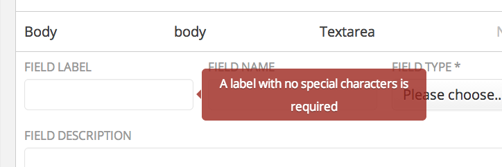 If you add special characters to field names, we'll automatically remove them.